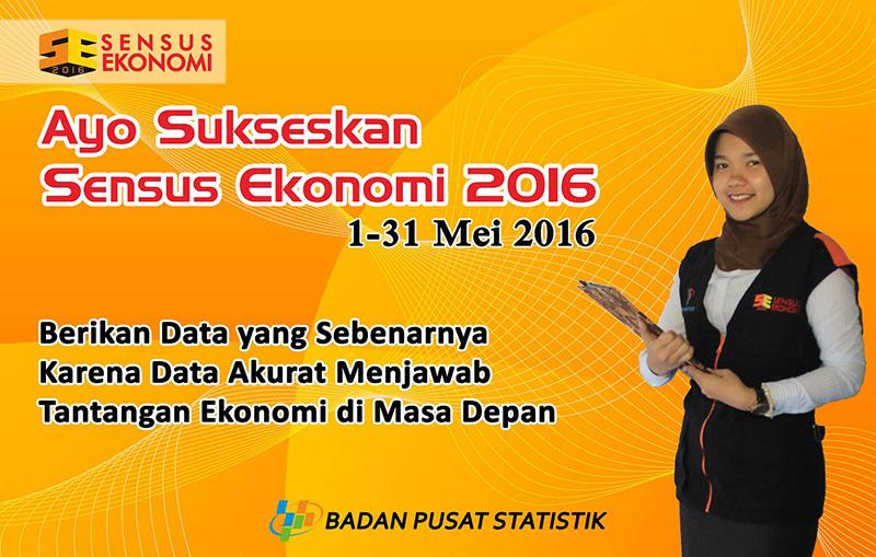 Sukseskan Sensus Ekonomi 2016